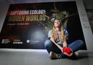 Capturing Ecology: Hidden Worlds Exhibition - Ulster Museum